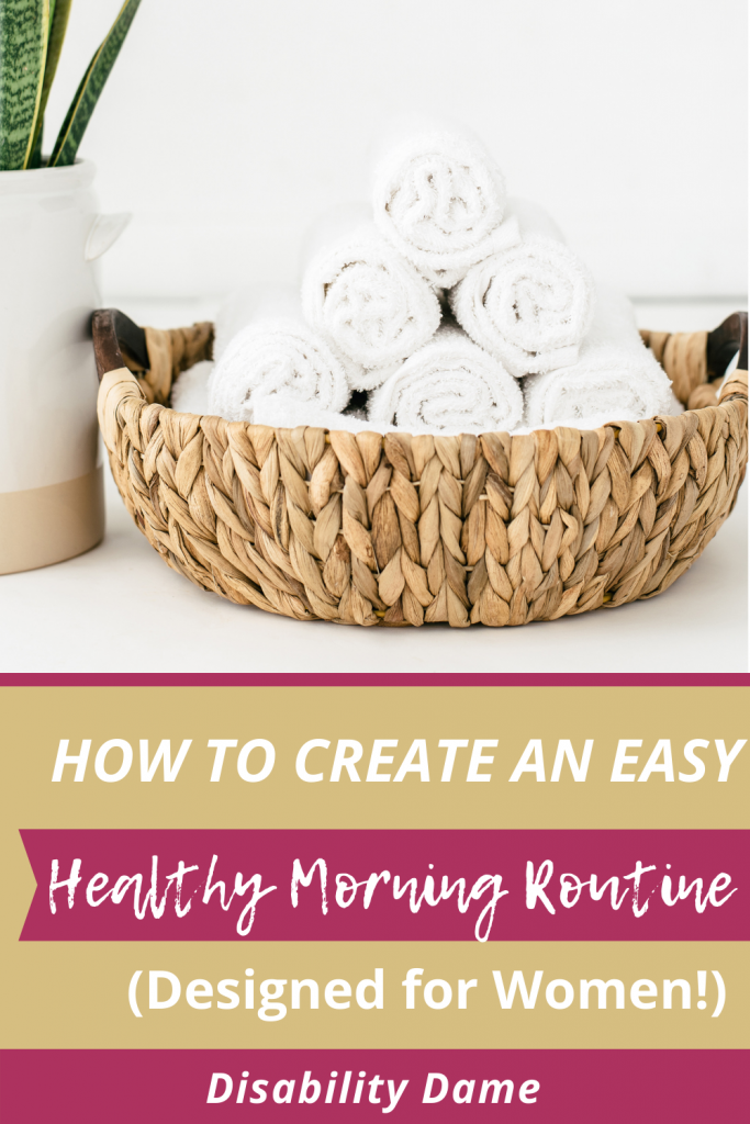 How to Create an Easy Healthy Morning Routine (Designed for Women!)