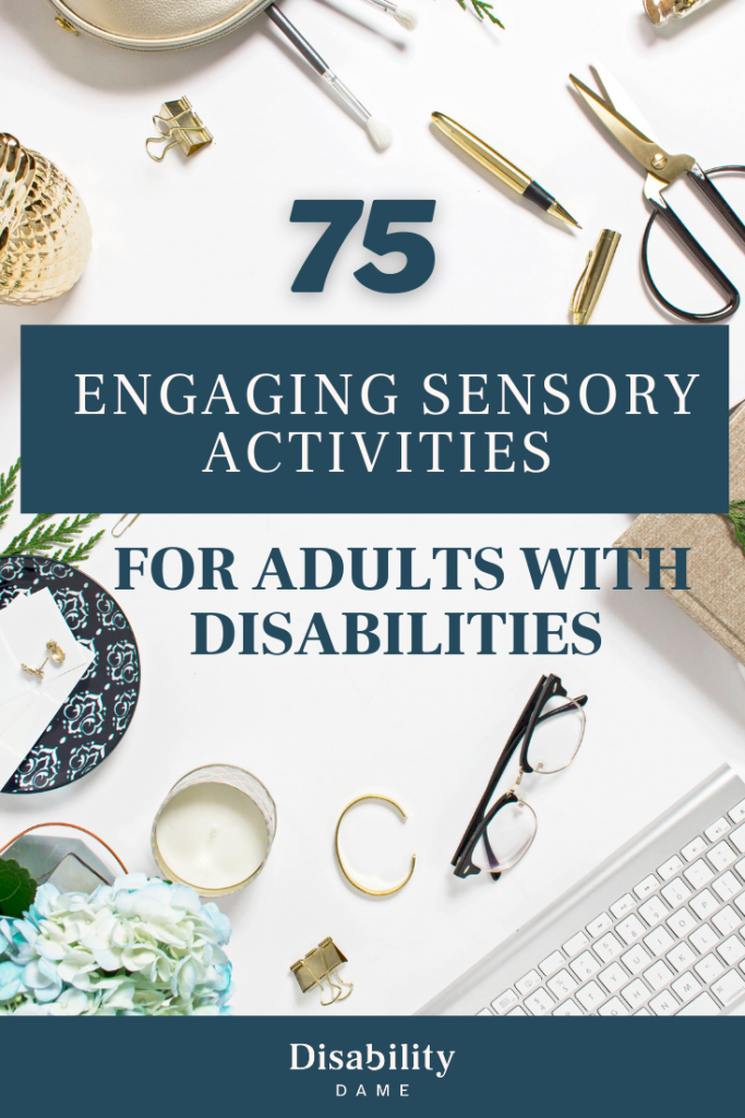 Sensory Activities for Adults with Disabilities